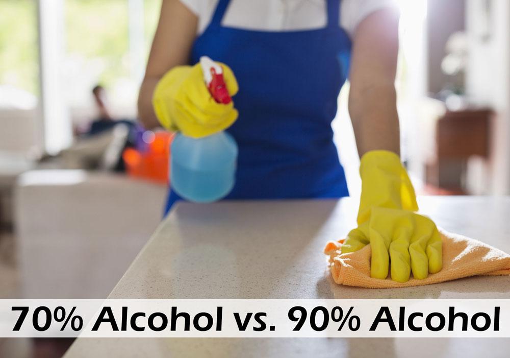 70 percent alcohol vs 90 percent alcohol for disinfecting